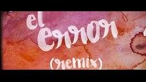 El Error [Remix] - Reykon el Líder Feat. Zion y Lennox