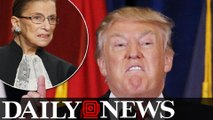 Donald Trump Attacks Supreme Court Justice Ruth Bader Ginsburg