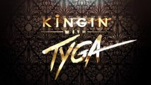 "MTV Presents ""Kingin With Tyga"" starring Tyga Season 2"