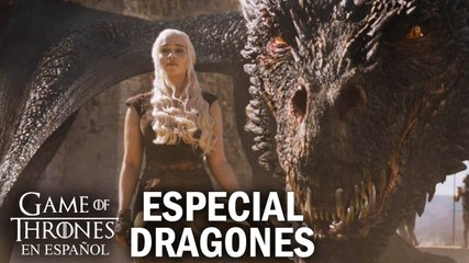 Especial dragones | Game of Thrones en español