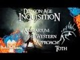 Dragon Age: Inquisition | Astrarium | The Western Approach: Toth