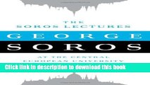 Read The Soros Lectures: At the Central European University  Ebook Free