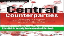 Read Central Counterparties: Mandatory Central Clearing and Initial Margin Requirements for OTC