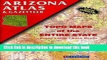 Read Arizona Atlas   Gazetteer ebook textbooks