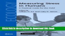 Read Measuring Stress in Humans: A Practical Guide for the Field (Cambridge Studies in Biological