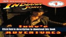 Read DK Readers L1: Indiana Jones: Indy s Adventures  Ebook Online