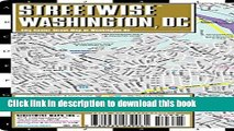 Read Streetwise Washington DC Map - Laminated City Center Street Map of Washington, DC ebook