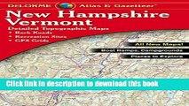 Read Delorme New Hampshire Vermont Atlas   Gazetteer (Delorme Atlas   Gazetteer) ebook textbooks