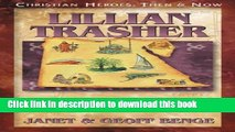 Read Lillian Trasher: The Greatest Wonder in Egypt  Ebook Online