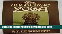 Read The Authentic Yoga: Patanjali s Yoga Sutras  PDF Free