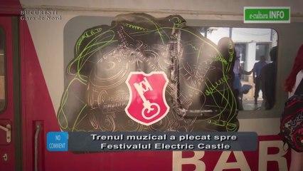 Trenul muzical a plecat spre Festivalul Electric Castle