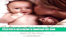 Download Choosing You: Deciding to Have a Baby on My Own  Read Online