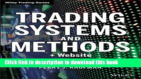 Read Trading Systems and Methods + Website (5th edition) Wiley Trading  Ebook Free