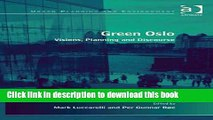 [PDF] Green Oslo: Visions, Planning and Discourse (Urban Planning and Environment) [Download] Online