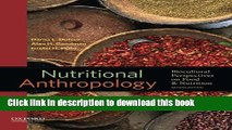 Read Books Nutritional Anthropology: Biocultural Perspectives on Food and Nutrition ebook textbooks