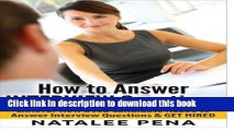 Read Interview Questions - How to Answer INTERVIEW Questions (Interview Questions, Interview