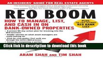 [Read PDF] REO Boom: How to Manage, List, and Cash in on Bank-Owned Properties: An Insiders  Guide