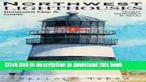 Read Northwest Lighthouses Illustrated Map   Guide: Oregon, Washington   Alaska E-Book Free