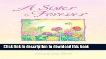 Download A Sister Is Forever: A Blue Mountain Arts Collection for One of the Most Beautiful People