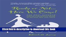 Download Ready or Not... Here We Come! The Real Experts  Cannot-Live-Without Guide to the First
