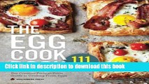 Read Egg Cookbook: The Creative Farm-To-Table Guide to Cooking Fresh Eggs  Ebook Free