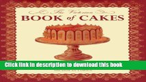Read The Victorian Book of Cakes: Treasury of Recipes, techniques and decorations from the golden