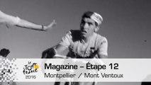 Mag du jour - Étape 12 (Montpellier / Mont Ventoux) - Tour de France 2016