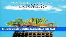 Read Roman Cookery: Ancient Recipes for Modern Kitchens  Ebook Free