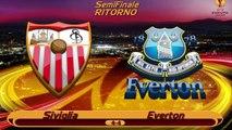 5 Minuti DI Recupero (Europa League - Siviglia-Everton) ---Semifinale - ANDATA\RITORNO---