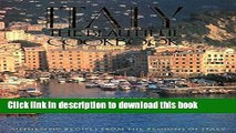 Download Italy, The Beautiful Cookbook: Authentic Recipes from the Regions of Italy  PDF Free