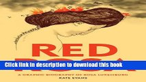 PDF Red Rosa: A Graphic Biography of Rosa Luxemburg  EBook