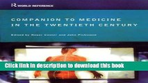 Companion to Medicine in the Twentieth Century (Routledge World Reference)