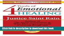 Read 4 Tools of Emotional Healing: Honesty, Forgiveness, Compassion   Faith (Love, Lust and the