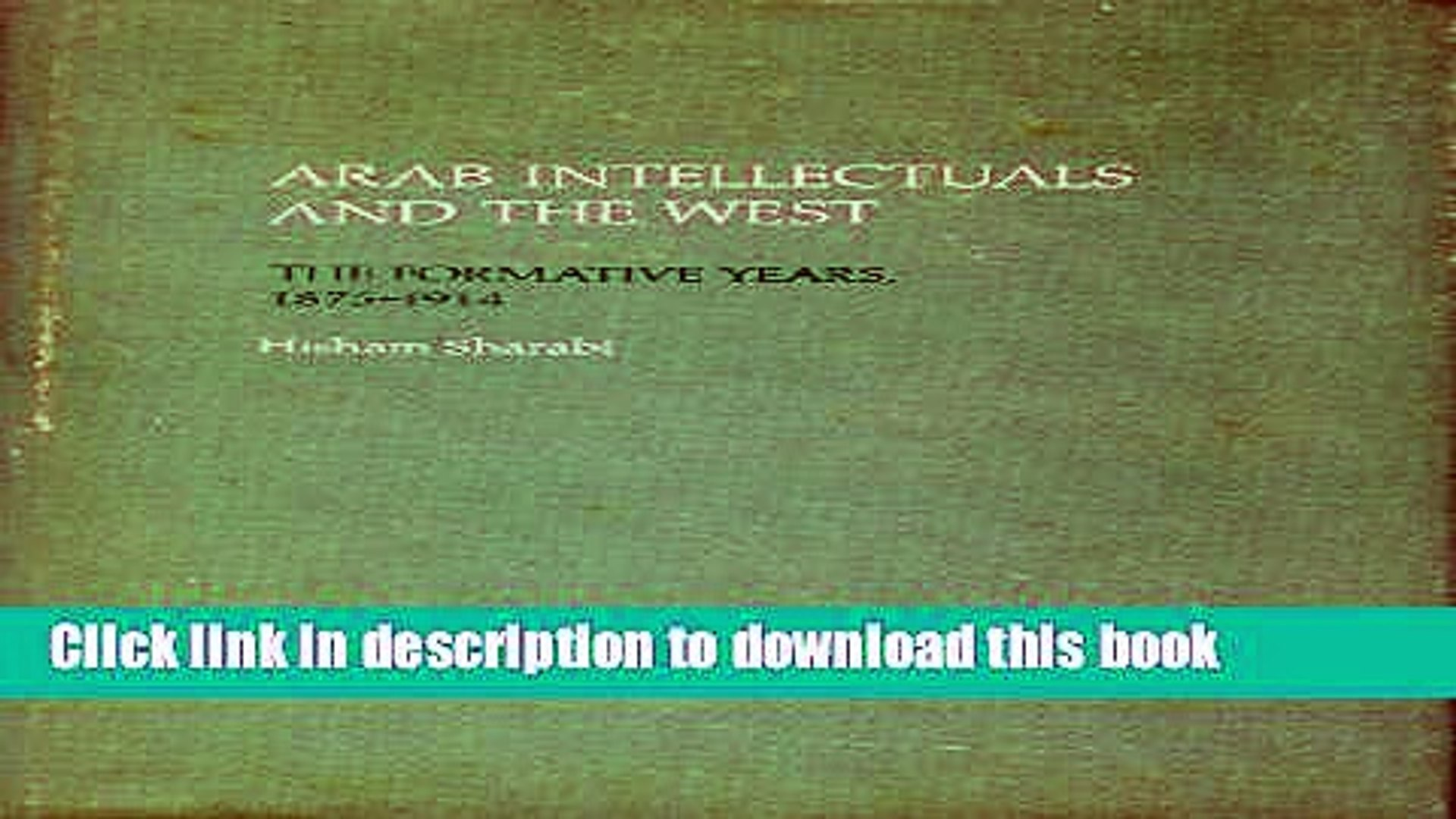 Read Arab Intellectuals and the West: The Formative Years, 1875-1914  Ebook Free