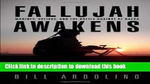 Read Books Fallujah Awakens: Marines, Sheikhs, and the Battle Against al Qaeda E-Book Free