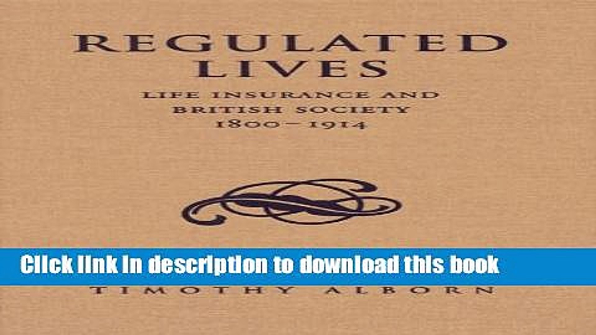 [PDF] Regulated Lives: Life Insurance and British Society, 1800-1914 Download Online