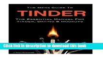 [PDF] The Mens Guide To Tinder: The Essential Manual For Tinder, Dating   Hookups Read Online