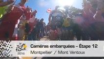 Onboard camera / Caméra embarquée - Étape 12 (Montpellier / Mont Ventoux) - Tour de France 2016