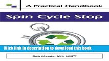 Download Spin Cycle Stop: A Practical Handbook on Domestic Violence Awareness.  PDF Free