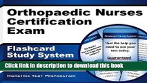 Read Orthopaedic Nurses Certification Exam Flashcard Study System: ONC Test Practice Questions