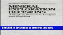 [PDF] Mineral Exploration Decisions: A Guide to Economic Analysis and Modeling (Exploration