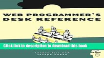 The Web Programmers Desk Reference