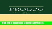 Read Prolog: Patient Management in the Office (ACOG, PROLOG: Patient Management in Office Pkg)