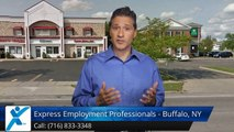 Express Employment Professionals - Buffalo, NY Buffalo _Great_Five Star Review by opowell_9