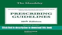 Read Book The Maudsley Prescribing Guidelines, Tenth Edition (Taylor, The Maudsley Prescribing
