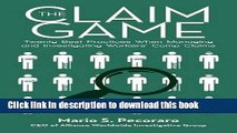 Read The Claim Game: Twenty Best Practices When Managing and Investigating Workers' Comp Claims