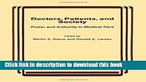 Read Doctors, Patients, and Society: Power and Authority in Medical Care  Ebook Online