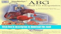 Download ABG Bloodgas Interpretation: An Interactive Tutorial for Blood Gas   Acid-Base Analysis