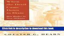 Read Books When the Devil Came Down to Dixie: Ben Butler in New Orleans ebook textbooks