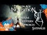 Dragon Age: Inquisition | Astrarium | The Western Approach: Satinalis